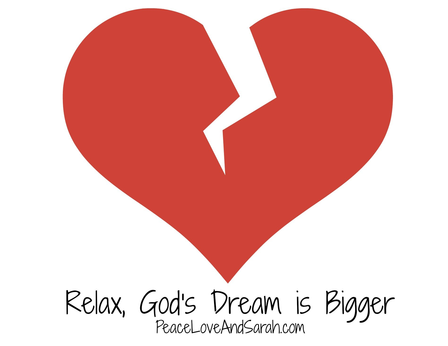 Relax, God's Dream is Bigger #peace