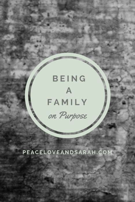 Being a Family on Purpose