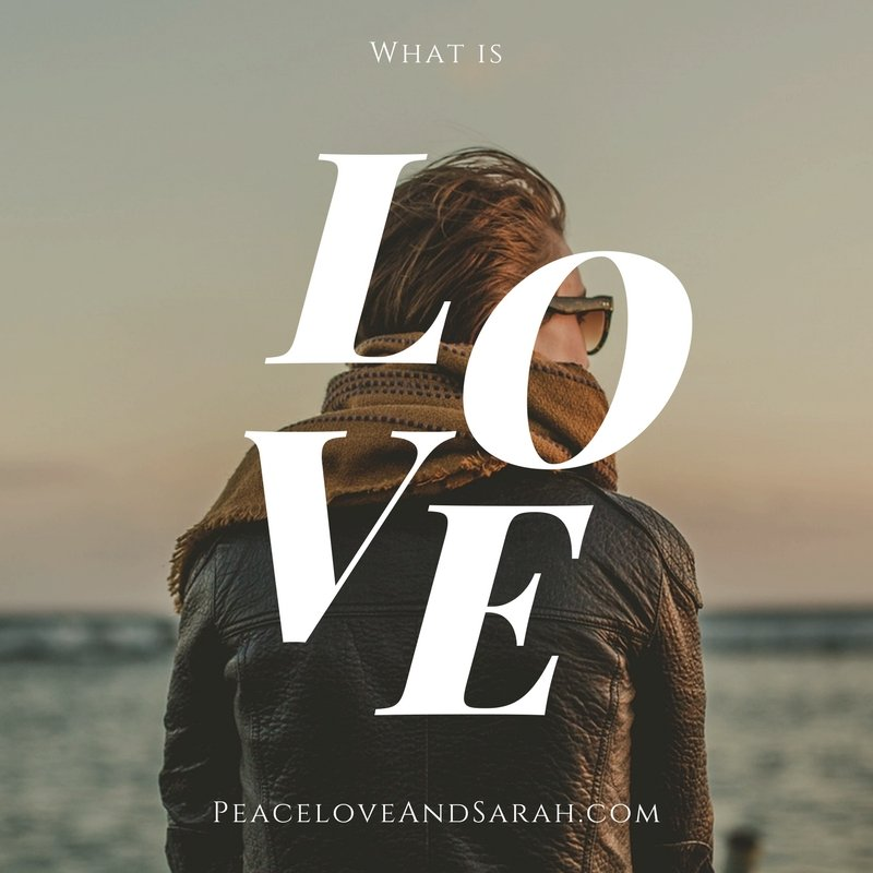 What is Love? I Don't Think It's What I Thought