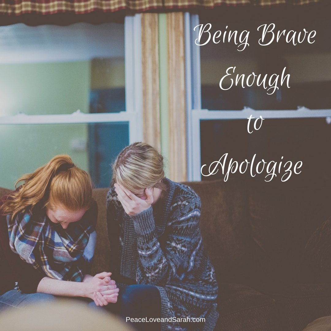 Being Brave Enough to Apologize