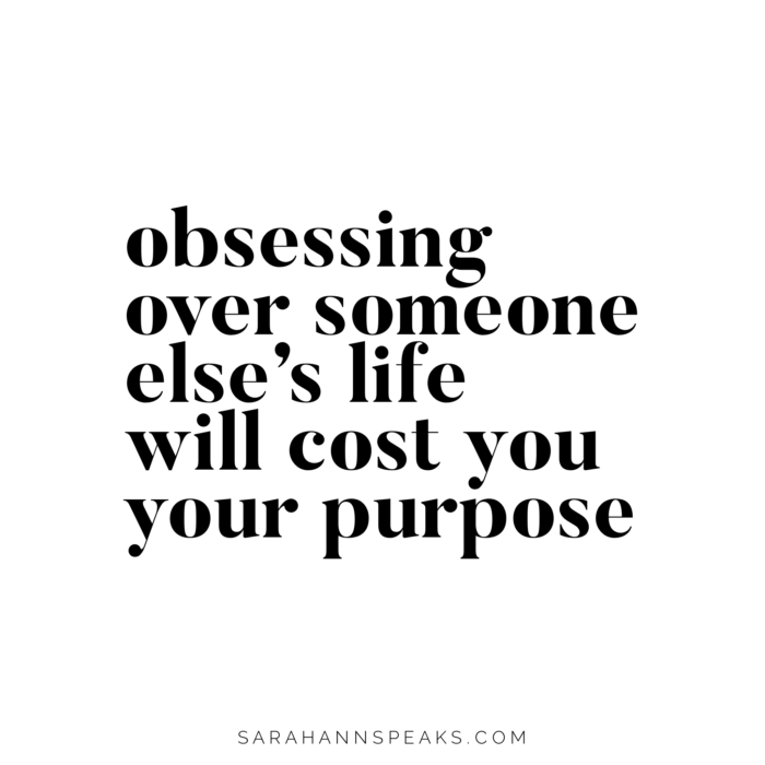 Obsessing Over Someone Else's Life